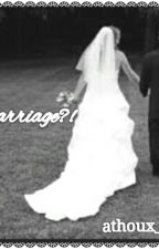marriage?! by athoux_1D