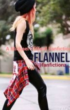 || Flannel || M.C || by fanfictionz__