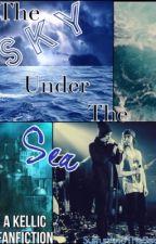 The Sky Under The Sea {Kellic} by SulfurAndTheSea