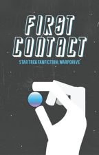 First Contact • Star Trek by warpdrive