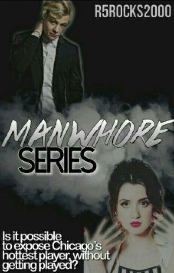 Manwhore Series (Raura Revised)