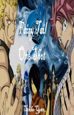 Fairy Tail - One Shots by Queen-Uchiha