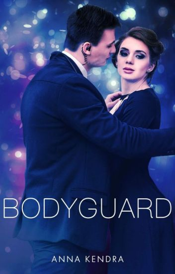 Bodyguard #Prequel To New Year's Eve Baby