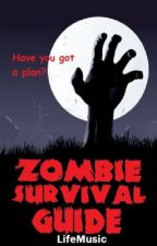 Zombie Survival Guide by LifeMusic