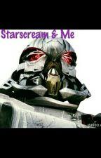 Starscream & Me by Mya_loves_Starscream