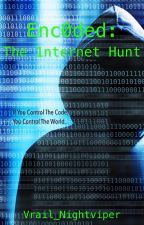 Enc0ded: The 1nternet Hunt by Vrail_Nightviper