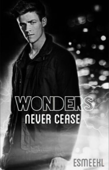 wonders never cease (The Flash Fanfic)