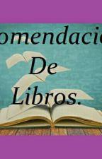 Recomendaciones de libros by CamiSweetdreamer
