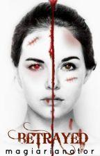 Betrayed (VA fan fiction) by magiarianator