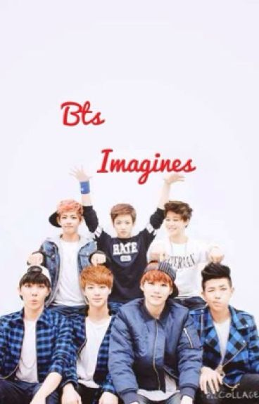 Bts Imagines!!!!!