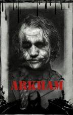 Arkham by Sarah_Henley