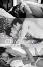 Restricted Chapters! by Akuma-saaan