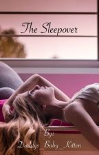 The Sleepover by Daddys_Baby_Kitten