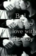 Bad Romance - in love with a Badboy by Readingislifestyle