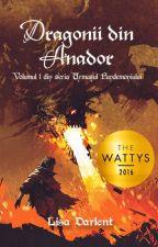 Urmașul Pandemoniului: Dragonii din Anador by Lisa_Darlent