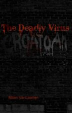 The Deadly Virus (SPN story) by SPNfanatic4evr