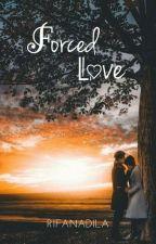 Forced Love by lonerain