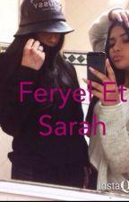 Sarah&Feryel: soeurs opposées à jamais. by FeryelEtSarah