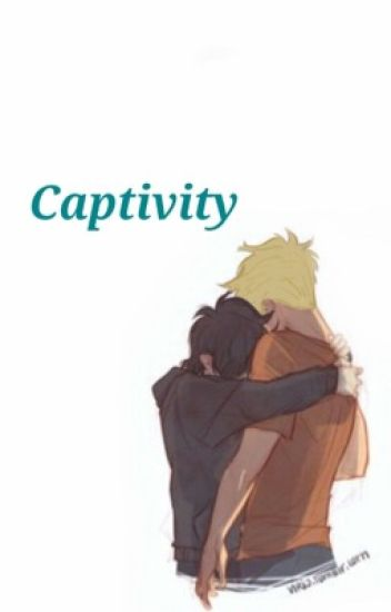 Captivity (A Percy Jackson Fanfiction)