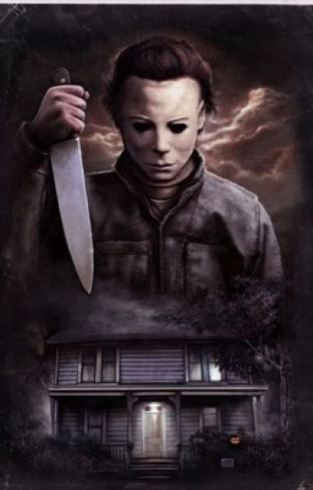 Micheal Myers x reader