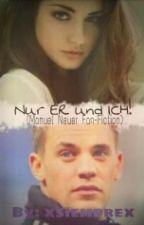 Nur ER und ICH! (Manuel Neuer FF) by xsiemprex