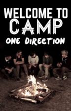 Welcome to camp: One Direction. by karabithia