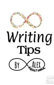 Writing Tips by angelalexx473
