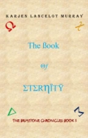 The Brimstone Chronicles - The Book of Eternity (Book 3) by KarjenMurray