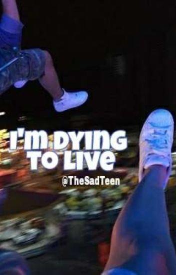 ✧ i'm dying to live ✧    נαℓεx