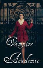 Vampire Académie by YassmineAissa