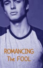 Romancing The Fool (BWWM) by JaneFonte
