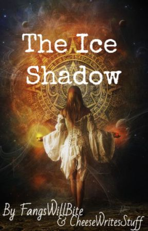 The Ice Shadow by FangsWillBite