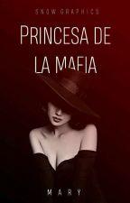 Princesa De La Mafia by mary191j