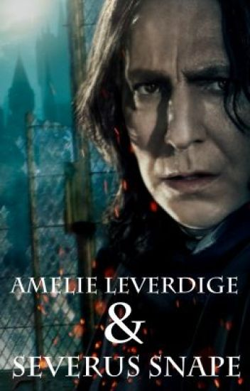 Amelie Leveridge and Severus Snape