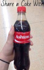 Coca-Cola || Lashton AU (Cancelled) by SleepingLuke