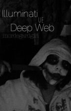 İlluminati ve Deep Web ࿊☥☤◬✡ by mordegardgirl