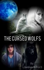 the cursed wolfs by UnknownAuthor3