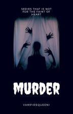 Murder by VampireQueeni