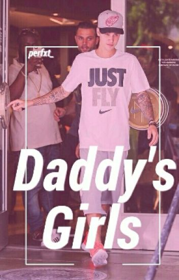 ×Daddy's Girls× (BWWM)