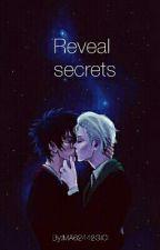 Reveal secrets [DrarryCZ] by MA62442GIC