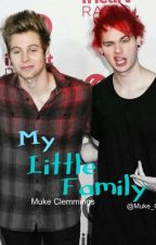 ✖My Little Family✖ Muke Clemmings| M-Preg |2temporada MFY| by Muke_C