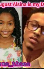 August alsina is my Dad by me_thoee