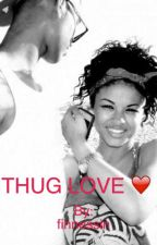 thug love by theyloveekayy