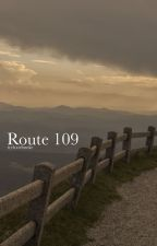 route 109 { mgc } by tryhxrdmuke