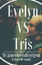 Evelyn VS Tris by janeywrites