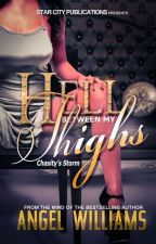 Hell Between My Thighs by starcitywriter
