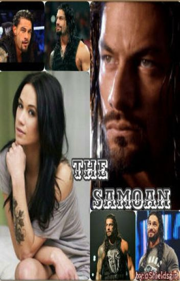 The Samoan (A Roman Reigns Story)