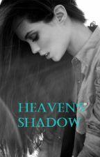 Heaven's Shadow by luna24601