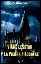 Viane Lesstar y La Piedra Filosofal [Actualizaciones lentas...] by RedGosIVe