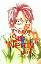 "The not so ""Nerdy"" nerd (NaLu) by Pupkey"